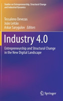 Industry 4.0 Entrepreneurship and Structural Change in the New Digital Landscape