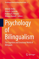 Psychology of Bilingualism The Cognitive and Emotional World of Bilinguals