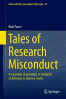 Tales of Research Misconduct A Lacanian Diagnostics of Integrity Challenges in Science Novels
