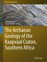 The Archaean Geology of the Kaapvaal Craton, Southern Africa