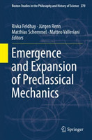 Emergence and Expansion of Pre-Classical Mechanics