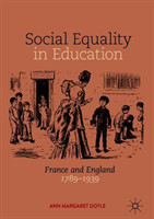 Social Equality in Education France and England 1789-1939