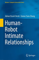 Human-Robot Intimate Relationships