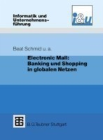 Electronic Mall: Banking und Shopping in globalen Netzen