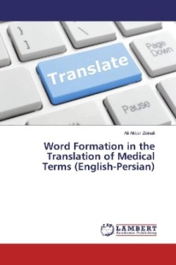 Word Formation in the Translation of Medical Terms (English-Persian)