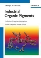 Industrial Organic Pigments: Production, Properties, Applications Production, Crystal Structures, Properties, Applications