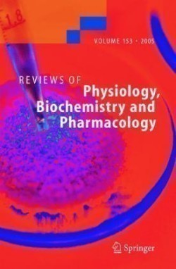 Reviews of Physiology, Biochemistry and Pharmacology 153. Vol.153