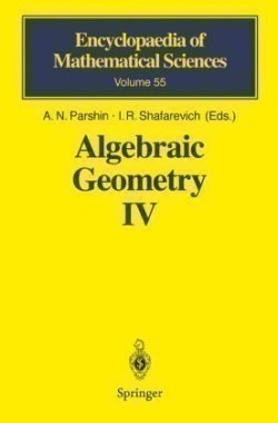 Algebraic Geometry IV. Vol.4 Linear Algebraic Groups Invariant Theory