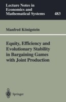 Equity, Efficiency and Evolutionary Stability in Bargaining Games with Joint Production