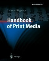 Handbook of Print Media Technologies and Production Methods