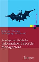 Grundlagen Und Modelle Des Information Lifecycle Management