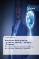 Economic Performance Dynamics of OPEC Member Countries