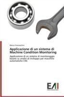 Applicazione Di Un Sistema Di Machine Condition Monitoring