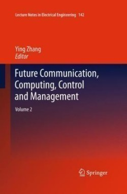 Future Communication, Computing, Control and Management. Vol.2