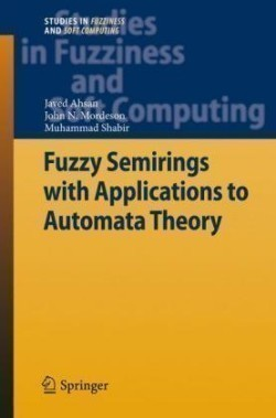 Fuzzy Semirings with Applications to Automata Theory