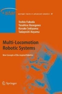 Multi-Locomotion Robotic Systems New Concepts of Bio-inspired Robotics