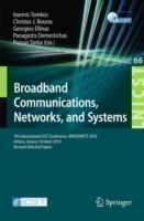 Broadband Communications, Networks and Systems 7th International ICST Conference, BROADNETS 2010, Athens, Greece, October 25-27, 2010, Revised Selected Papers