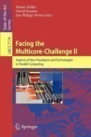 Facing the Multicore-Challenge II Aspects of New Paradigms and Technologies in Parallel Computing