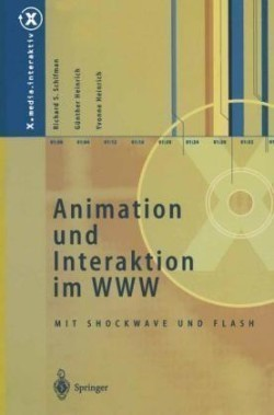 Animation Und Interaktion Im WWW Mit Shockwave Und Flash