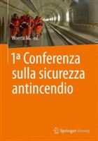 1° Conferenze sicurezza antincendio