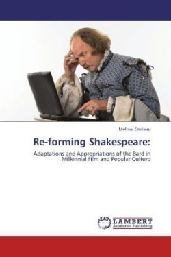 Re-forming Shakespeare: