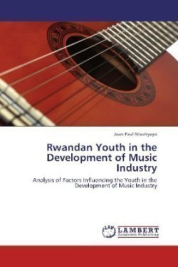 Rwandan Youth in the Development of Music Industry