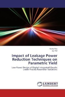 Impact of Leakage Power Reduction Techniques on Parametric Yield