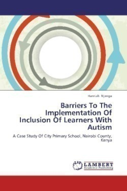 Barriers To The Implementation Of Inclusion Of Learners With Autism