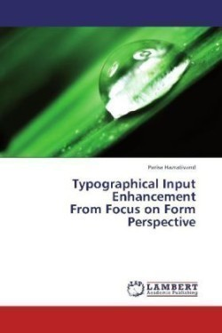 Typographical Input Enhancement From Focus on Form Perspective