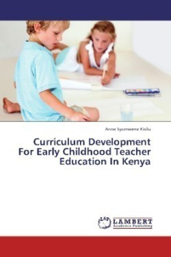 Curriculum Development For Early Childhood Teacher Education In Kenya