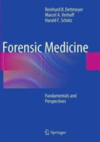 Forensic Medicine Fundamentals and Perspectives