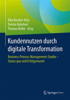 Kundennutzen durch digitale Transformation Business-Process-Management-Studie - Status quo und Erfolgsmuster