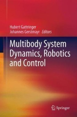 Multibody System Dynamics, Robotics and Control
