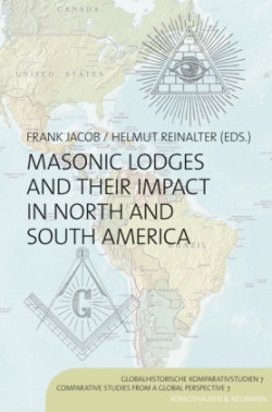 Masonic Lodges and their Impact in North and South America