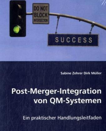 Post-Merger-Integration von QM-Systemen