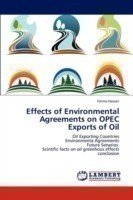 Effects of Environmental Agreements on OPEC Exports of Oil