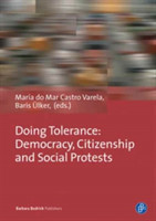 Doing Tolerance Democracy, Citizenship and Social Protests