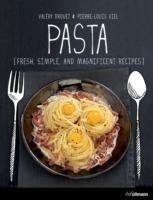 Pasta Fresh, Simple and Magnificent Recipes
