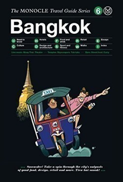 Bangkok - Monocle Travel Guides