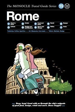 The Monocle Travel Guide to Rome
