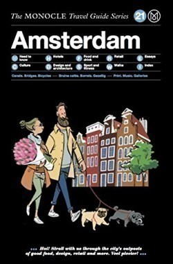 Amsterdam - Monocle Travel Guides