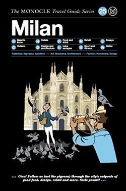 Milan - Monocle Travel Guides