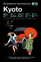 Kyoto - Monocle Travel Guides