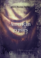 American gypsies Volume 2