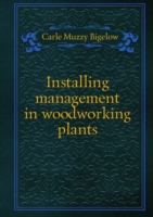 Installing management in woodworking plants