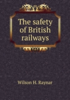 The safety of British railways