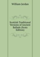 Scottish Traditional Versions of Ancient Ballads (Scots Edition)