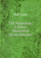 The Manxman: A Novel, Illustrated (Scots Edition)
