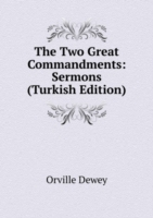 Two Great Commandments: Sermons (Turkish Edition)