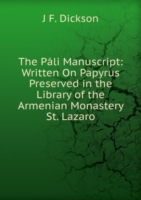 Pali Manuscript: Written On Papyrus Preserved in the Library of the Armenian Monastery St. Lazaro
